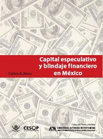 Capital especulativo y blindaje financiero en México