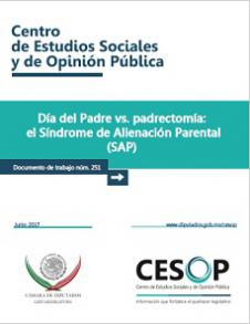 Documento de trabajo. Día del Padre vs. padrectomía: el Síndrome de Alienación Parental (SAP)